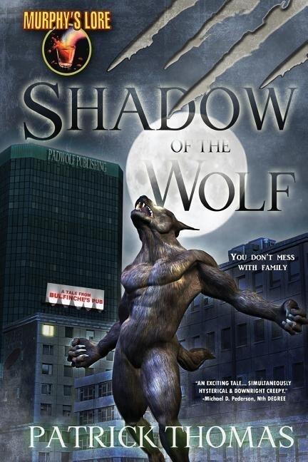 Murphy's Lore: Shadow of the Wolf als Taschenbuch
