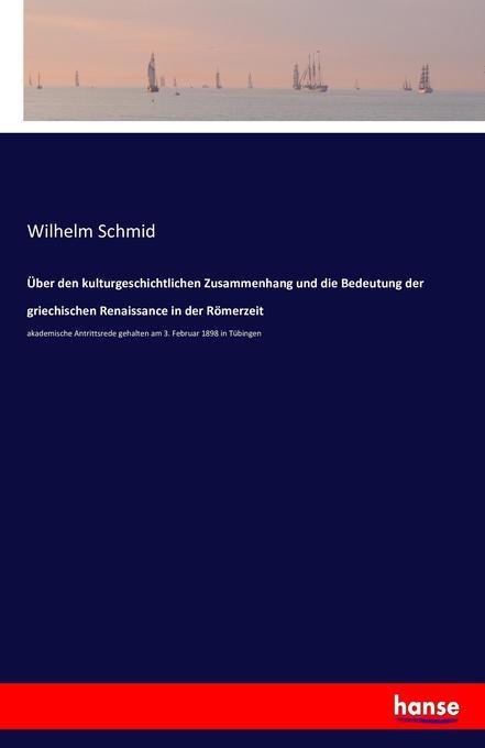 Über den kulturgeschichtlichen Zusammenhang und...