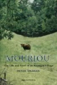 Mourjou: The Life and Food of an Auvergne Village als Taschenbuch