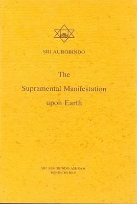 Supramental Manifestation Upon Earth als Taschenbuch