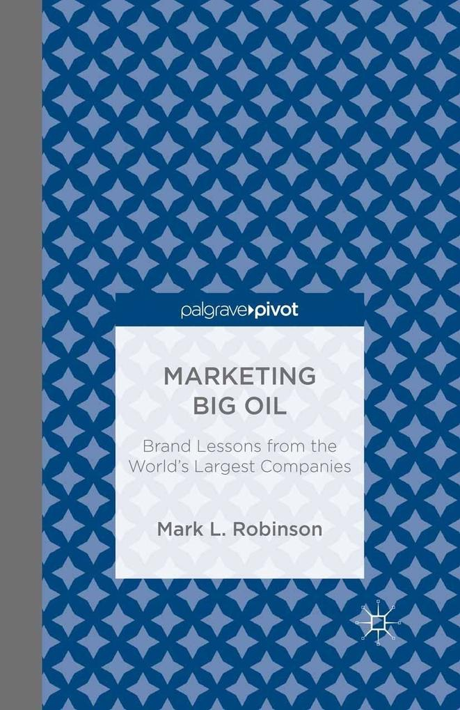 Marketing Big Oil: Brand Lessons from the World...