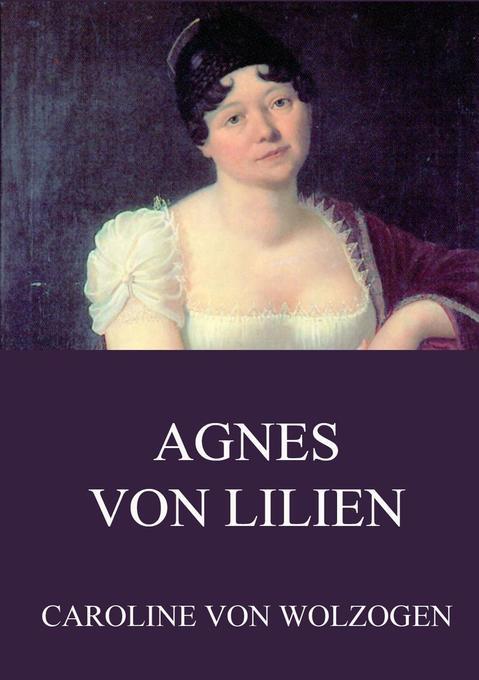 Agnes von Lilien als Buch