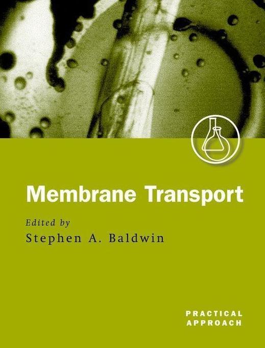 Membrane Transport: A Practical Approach als Buch