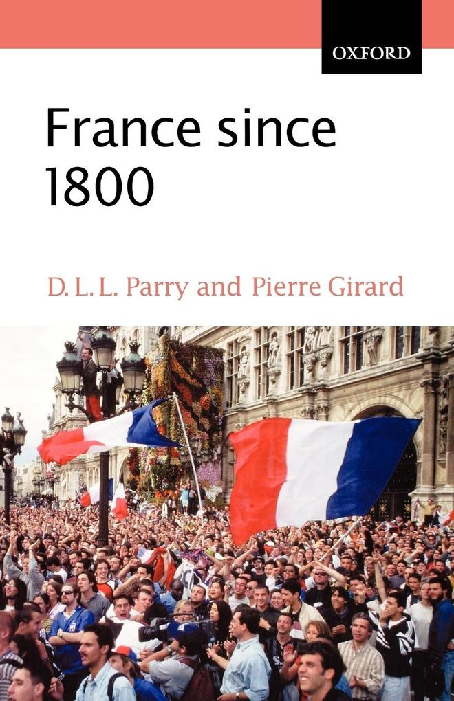 France Since 1800: Squaring the Hexagon als Buch
