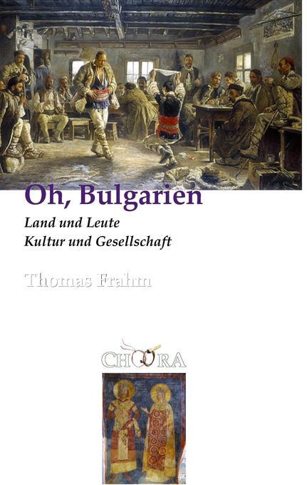 Oh, Bulgarien als Buch von Thomas Frahm