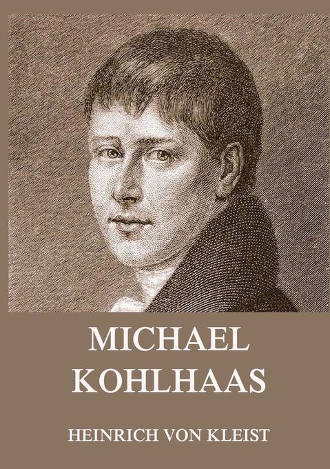 Michael Kohlhaas (und andere Erzählungen) als Buch
