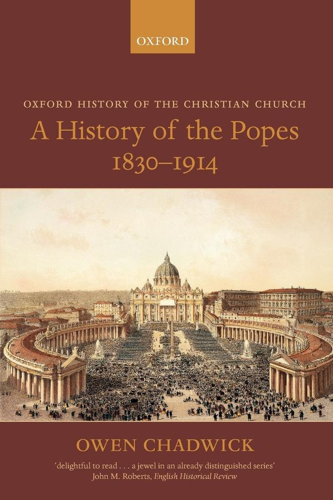 A History of the Popes 1830-1914 als Buch
