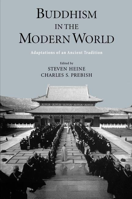 Buddhism in the Modern World: Adaptations of an Ancient Tradition als Buch