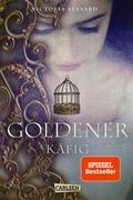 3. Goldener Käfig