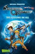Sternenritter 01: Die Festung im All