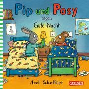 Pip und Posy: Minibuch Pip und Posy sagen gute Nacht