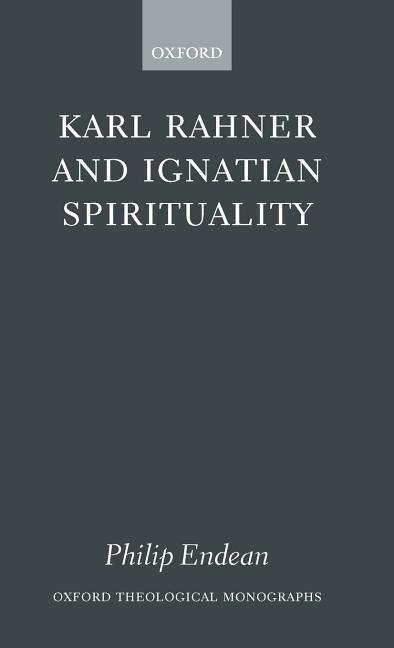 Karl Rahner and Ignatian Spirituality ( O. T. M. ) als Buch