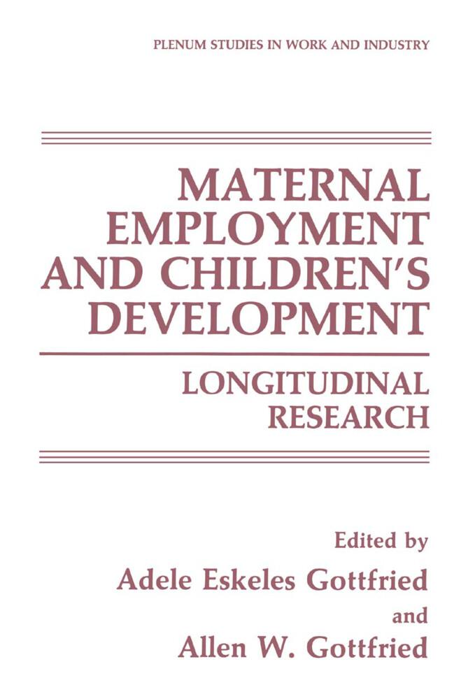 Maternal Employment and Children's Development als Buch