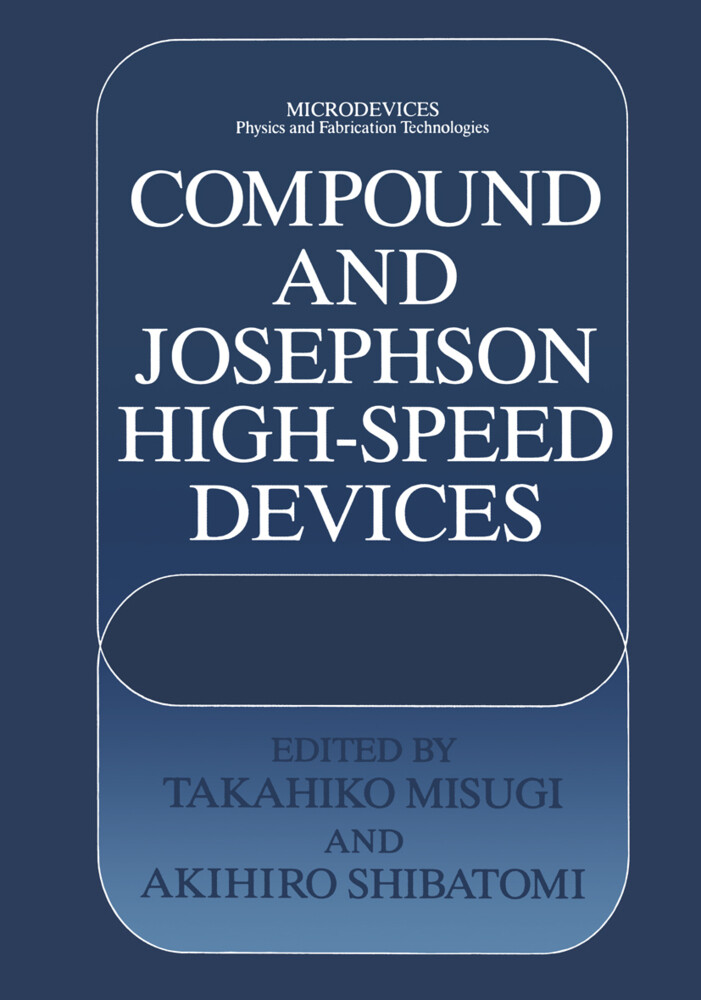 Compound and Josephson High-Speed Devices als Buch
