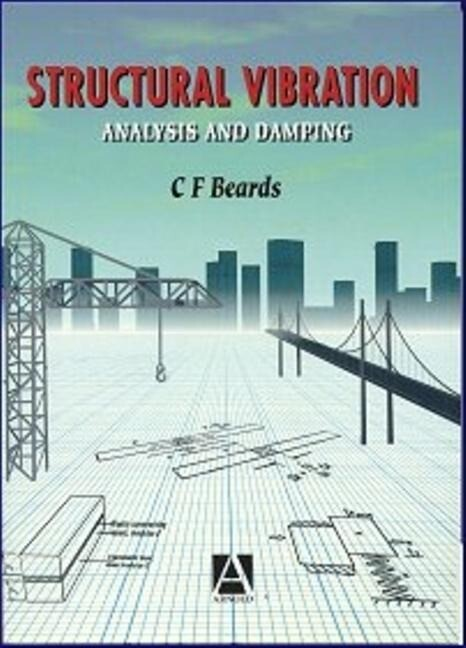 Structural Vibration: Analysis and Damping als Buch