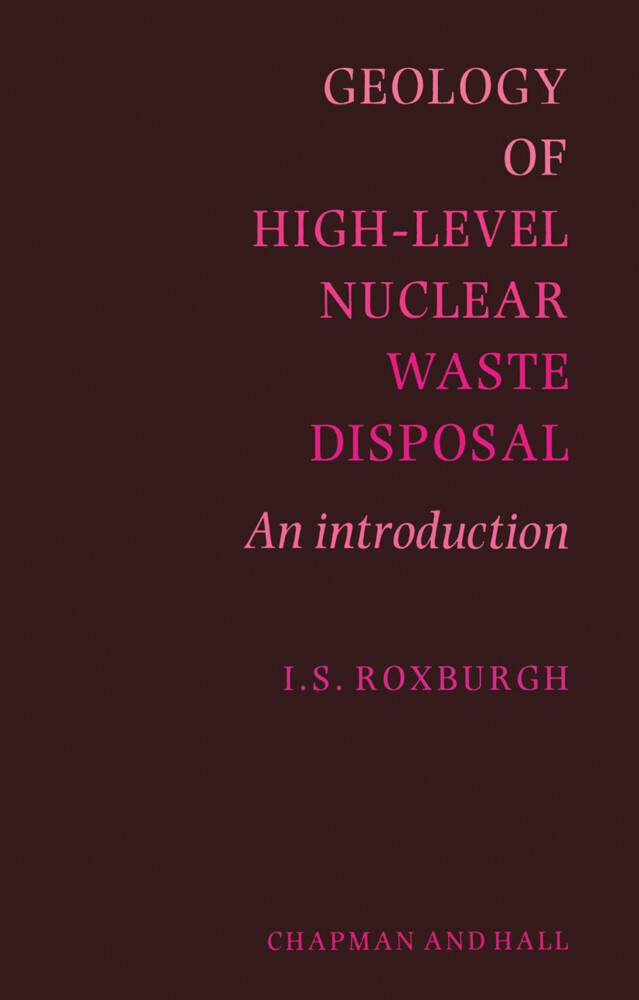 Geology of High-Level Nuclear Waste Disposal als Buch