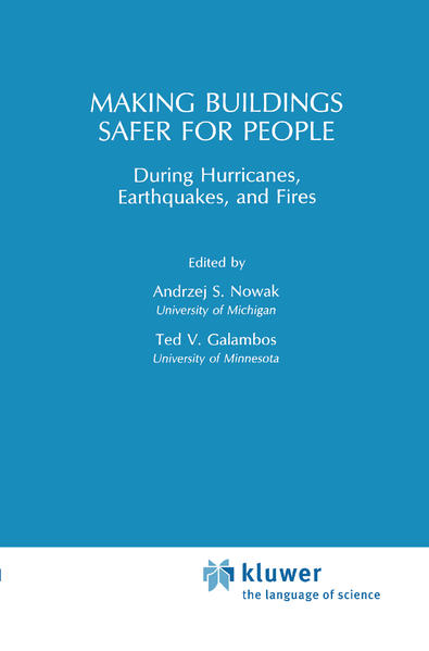 Making Buildings Safer for People During Hurricanes, Earthquakes and Fire als Buch
