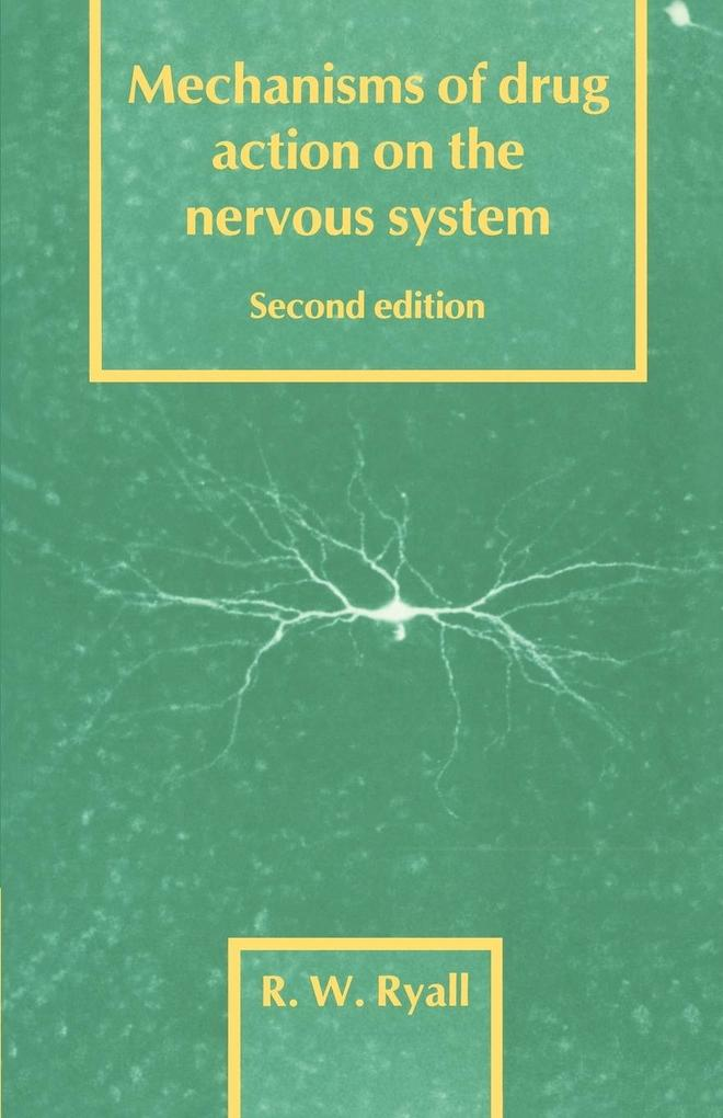 Mechanisms of Drug Action on the Nervous System als Buch