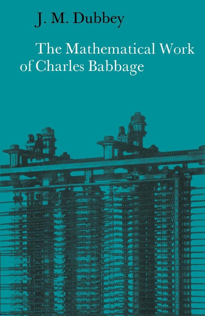 The Mathematical Work of Charles Babbage als Buch