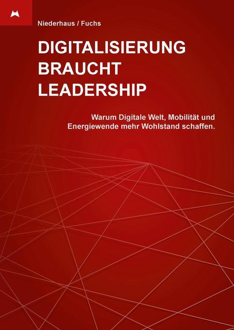 Digitalisierung braucht Leadership als Buch