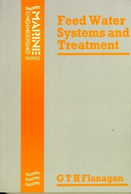 Feed Water Systems and Treatment als Buch