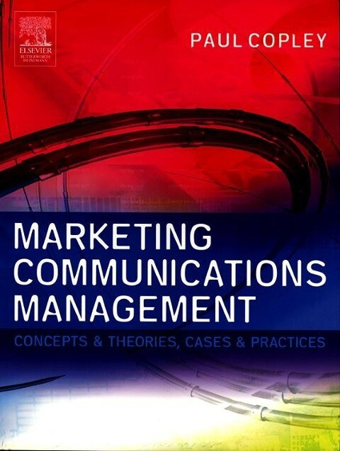 Marketing Communications Management als Buch