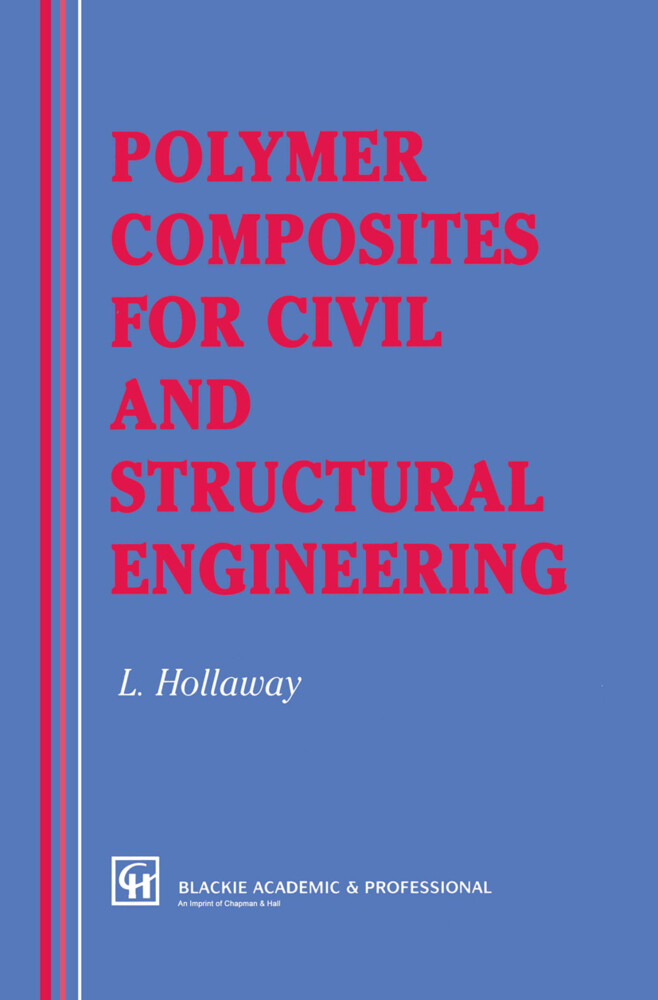 Polymer Composites for Civil and Structural Engineering als Buch