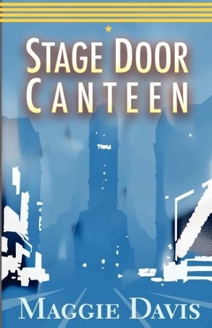 Stage Door Canteen als Taschenbuch