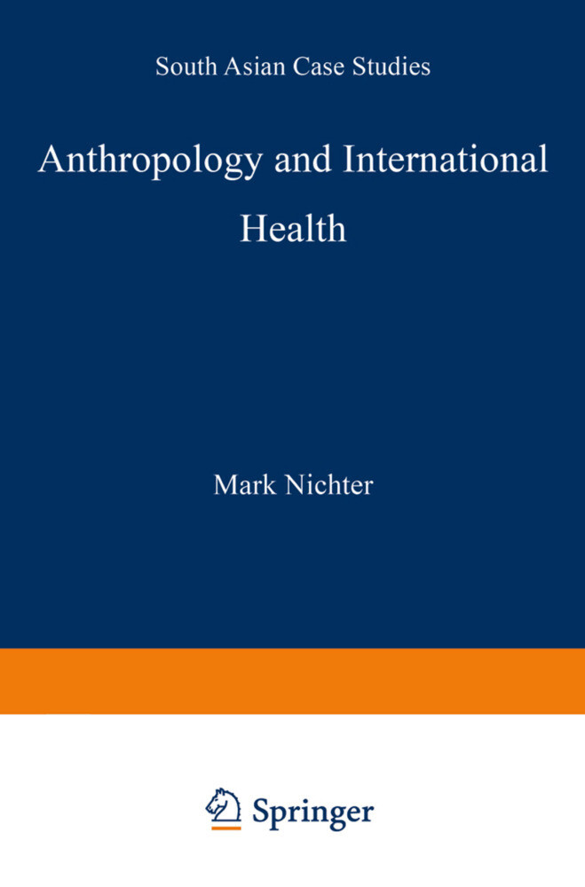 Anthropology and International Health als Buch