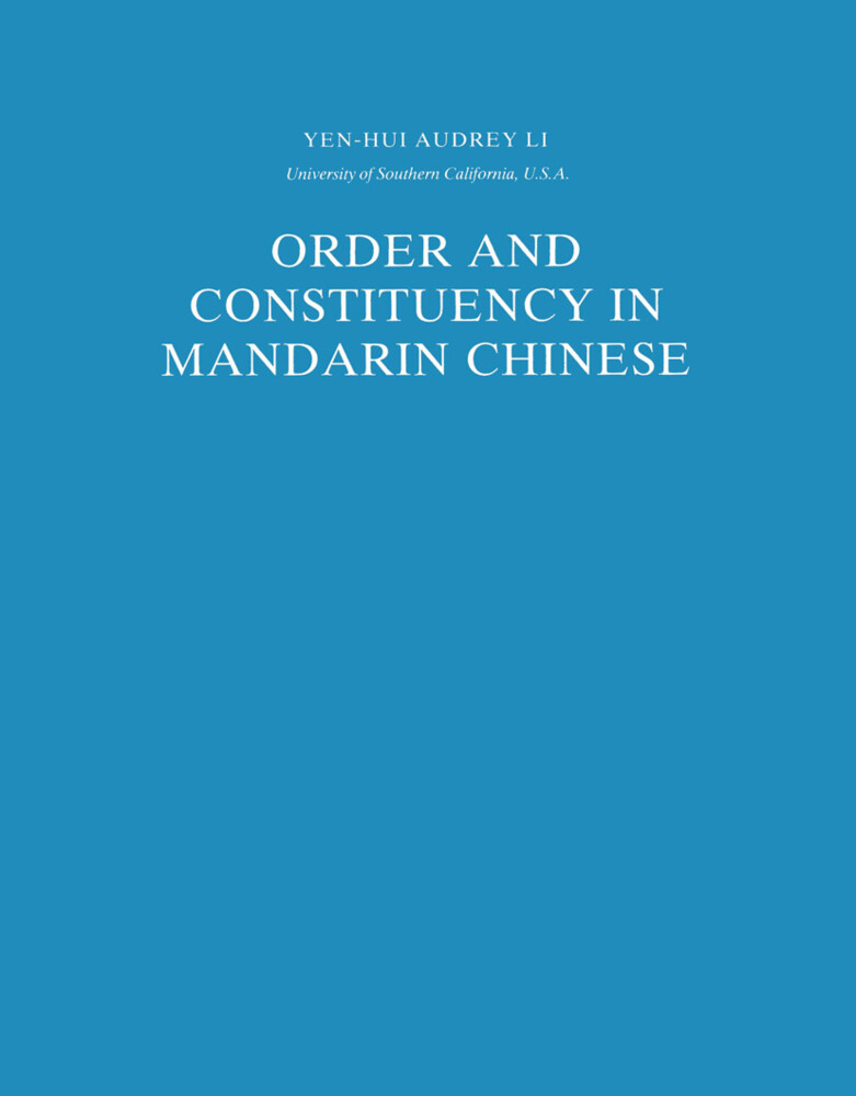 Order and Constituency in Mandarin Chinese als Buch