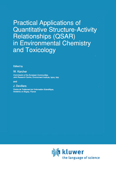 Practical Applications of Quantitative Structure-Activity Relationships (QSAR) in Environmental Chemistry and Toxicology als Buch