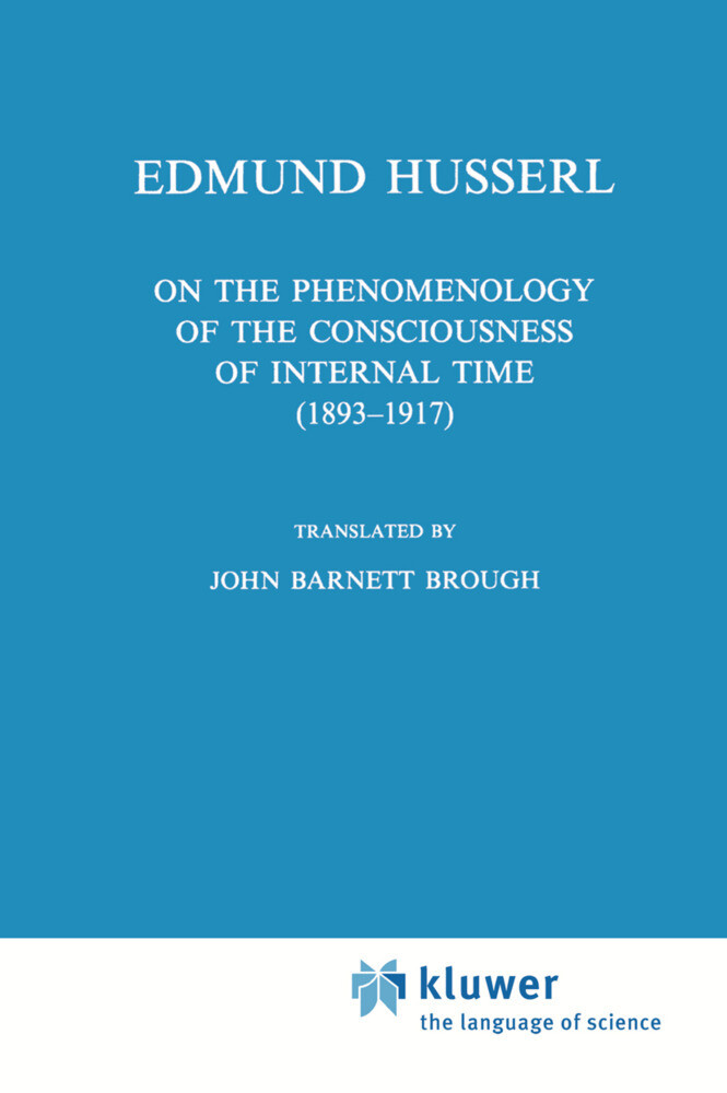 On the Phenomenology of the Consciousness of Internal Time (1893-1917) als Buch