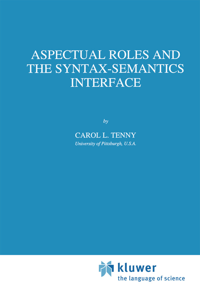 Aspectual Roles and the Syntax-Semantics Interface als Buch