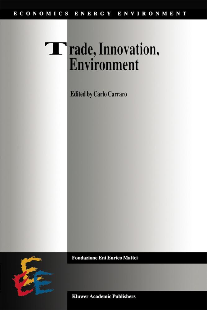 Trade, Innovation, Environment als Buch