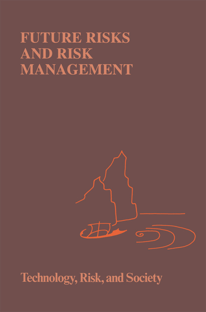 Future Risks and Risk Management als Buch