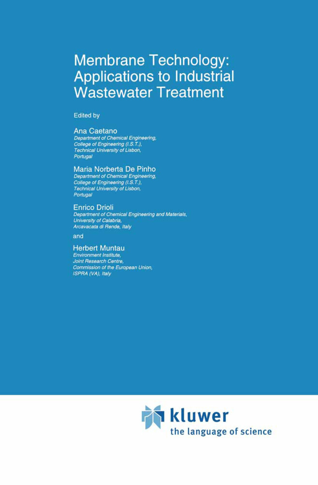 Membrane Technology: Applications to Industrial Wastewater Treatment als Buch