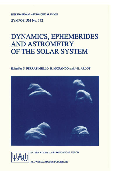 Dynamics, Ephemerides and Astrometry of the Solar System als Buch