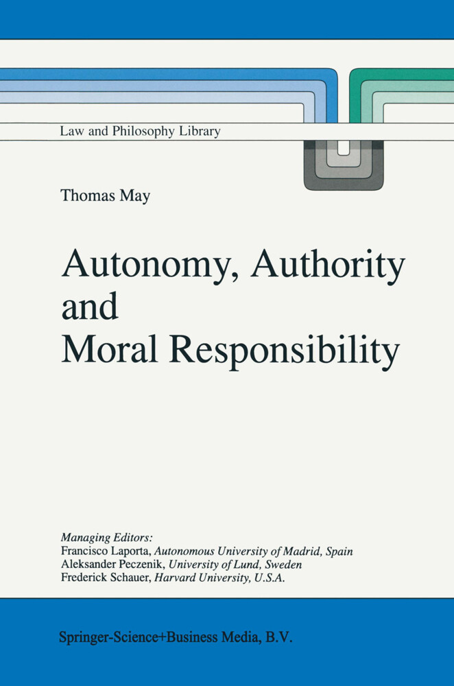 Autonomy, Authority and Moral Responsibility als Buch