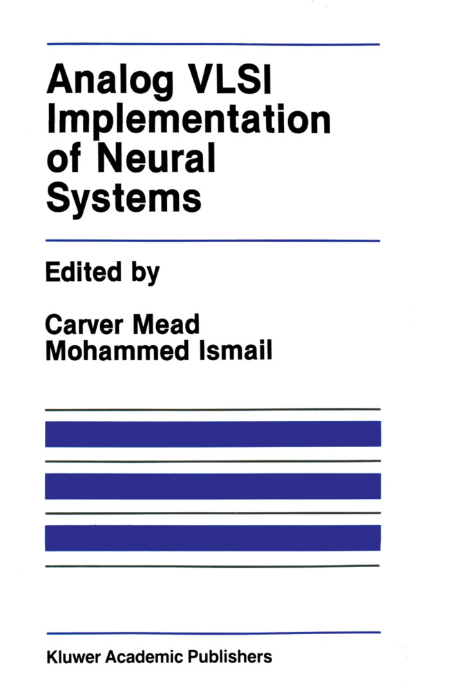 Analog VLSI Implementation of Neural Systems als Buch