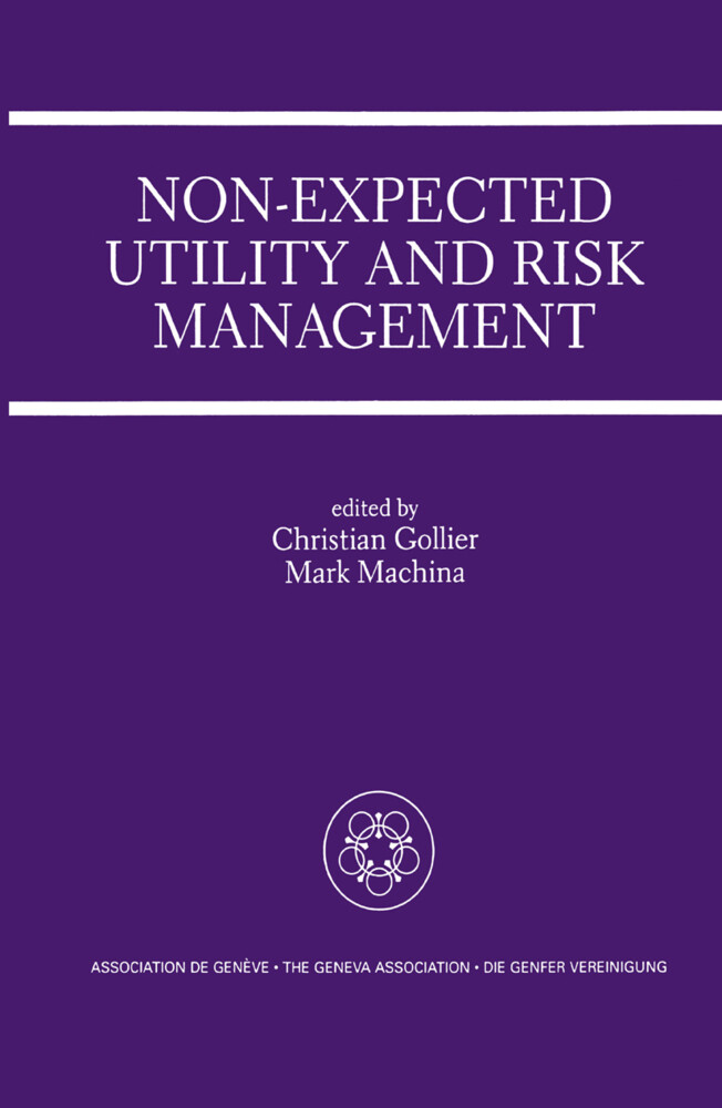 Non-Expected Utility and Risk Management als Buch