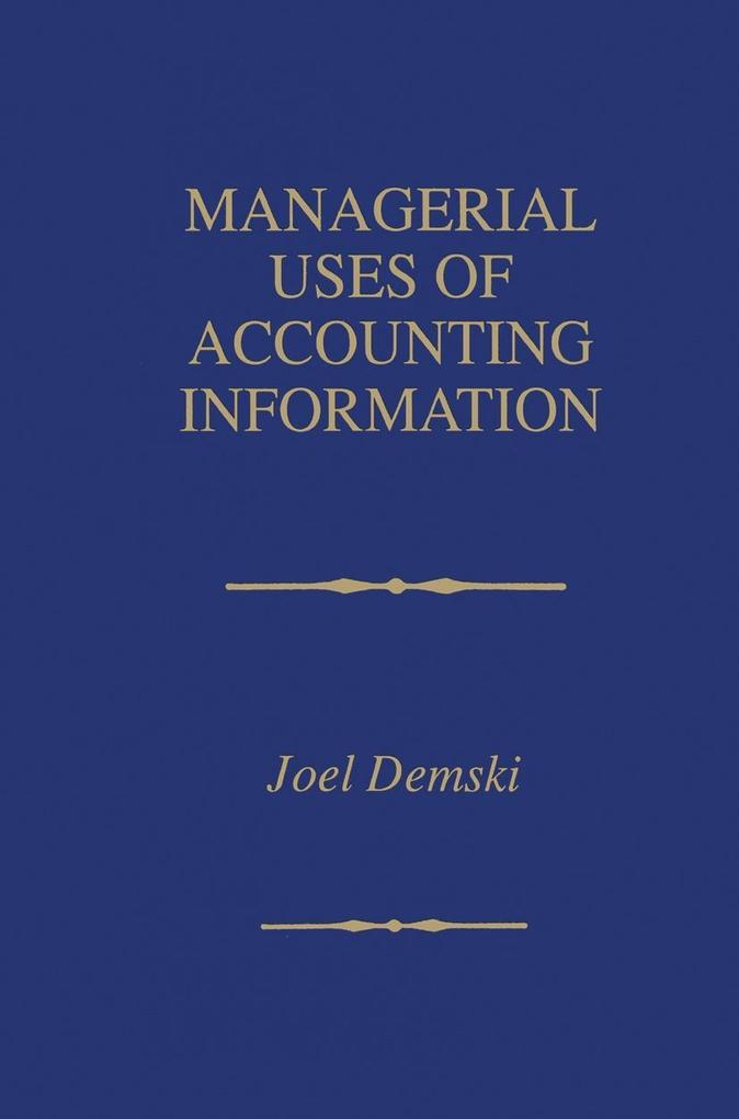 Managerial Uses of Accounting Information als Buch (kartoniert)