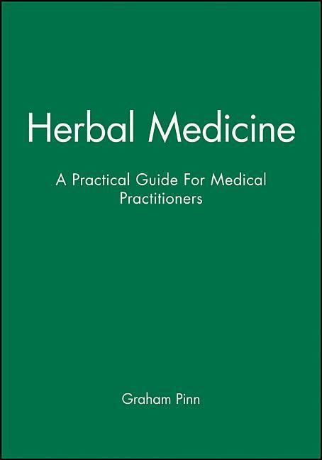 Herbal Medicine: A Practical Guide for Medical Practitioners als Taschenbuch