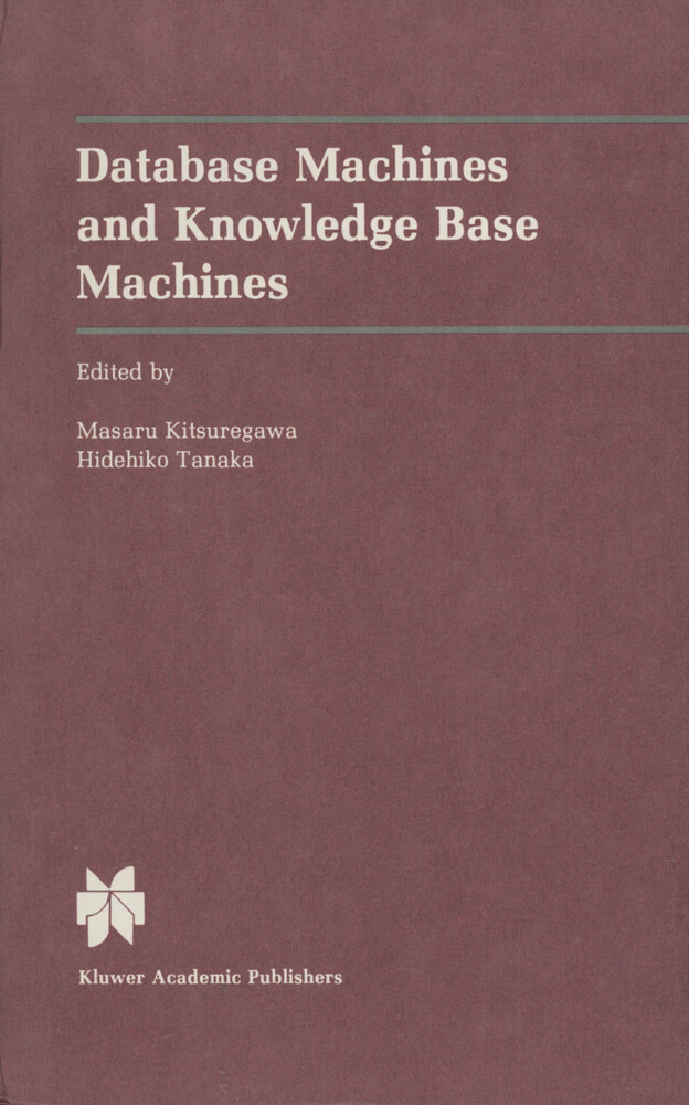 Database Machines and Knowledge Base Machines als Buch