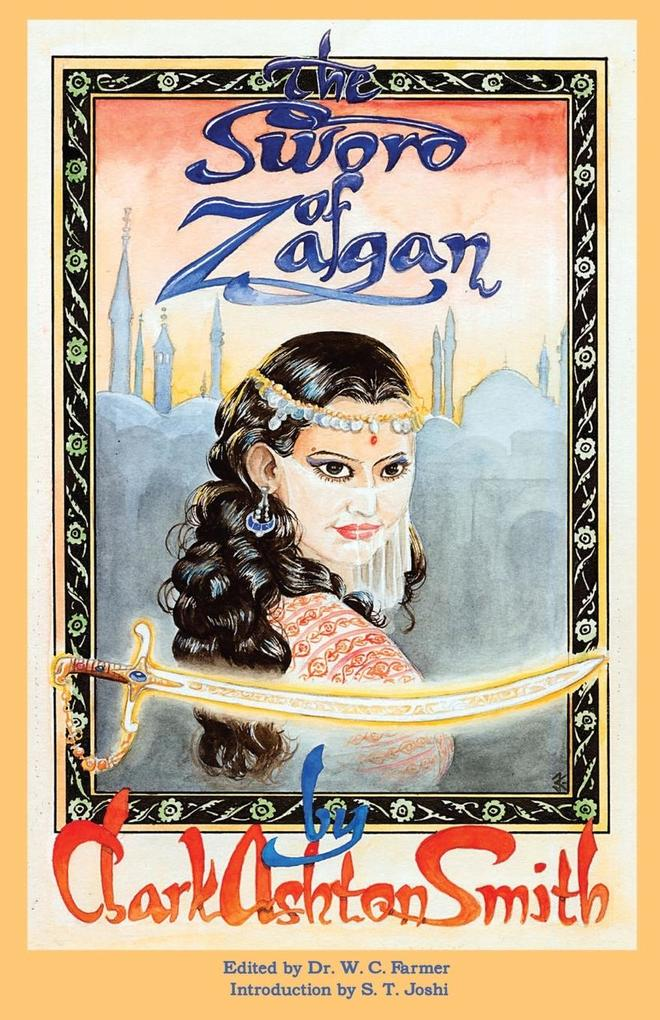 The Sword of Zagan and Other Writings als Taschenbuch