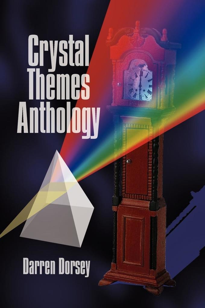 Crystal Themes Anthology als Taschenbuch