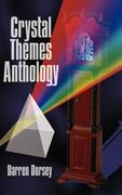 Crystal Themes Anthology