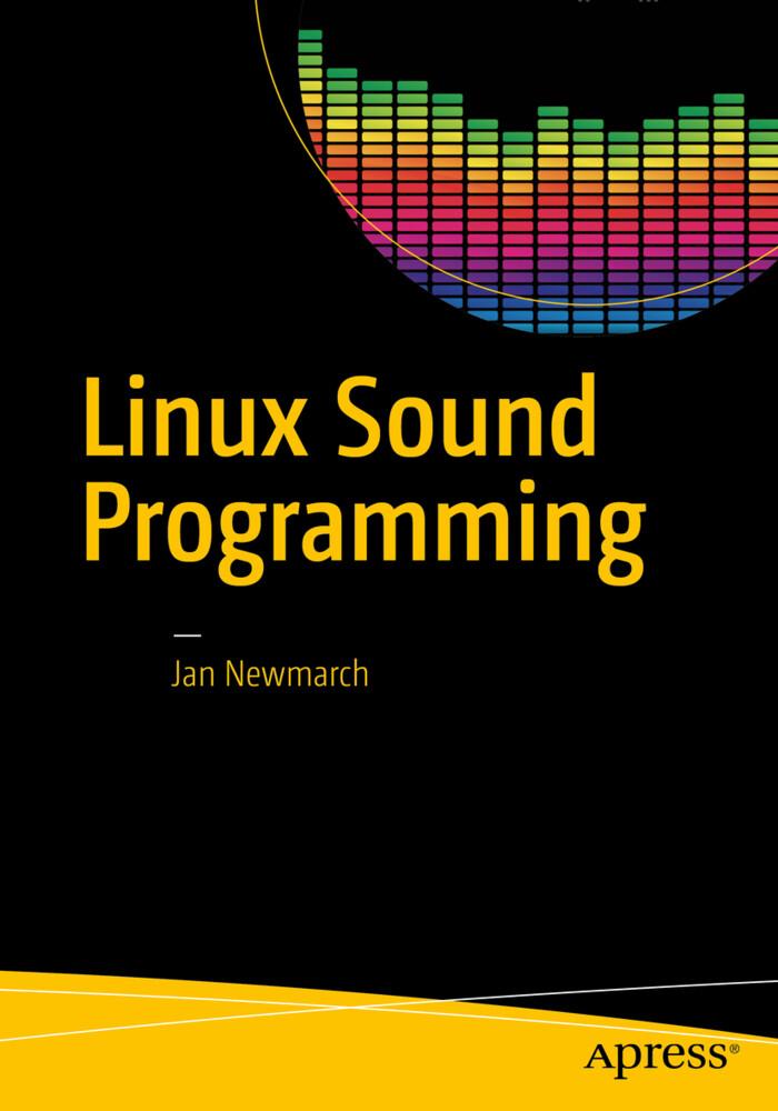 Linux Sound Programming als Buch von Jan Newmarch