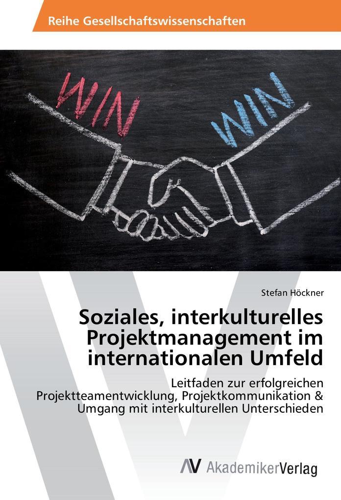 Soziales, interkulturelles Projektmanagement im...