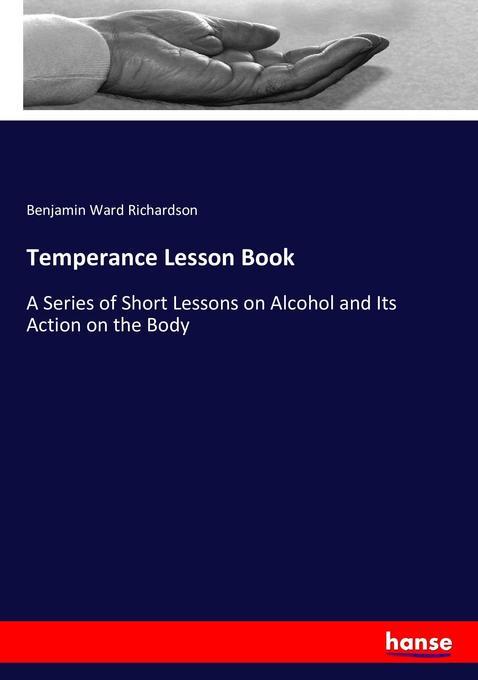 Temperance Lesson Book als Buch von Benjamin Wa...