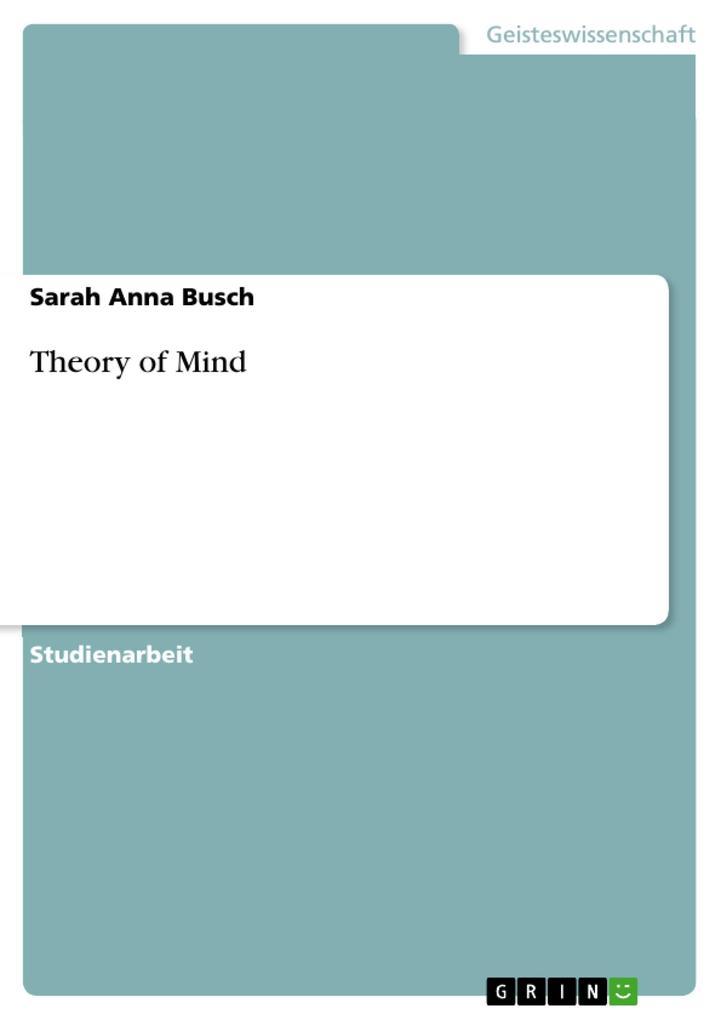 Theory of Mind als Buch von Sarah Anna Busch